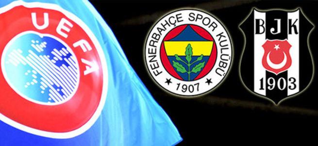 UEFA karar�: Fenerbahçe ve Be�ikta�...
