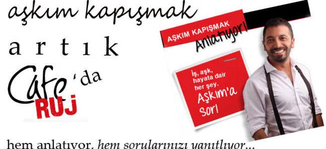 A�k�m Kap��mak art�k CafeRUJ�da