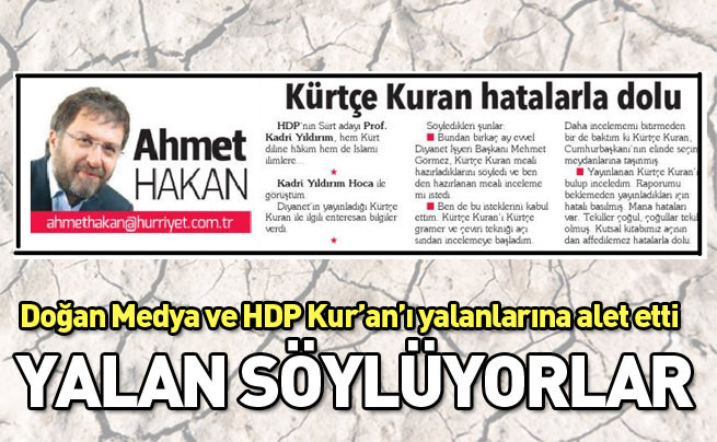 Doğan medyası ve HDP yalanlarına Kur'an-ı da alet etti