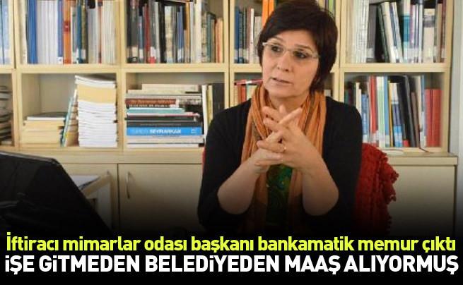 İşe gitmeden CHP'li belediyeden maaş alıyormuş