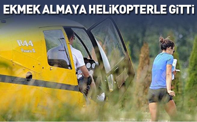 Ekmek almaya helikopterle gitti!