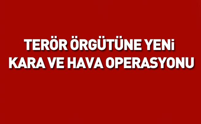 PKK'ya yeni hava ve kara operasyonu