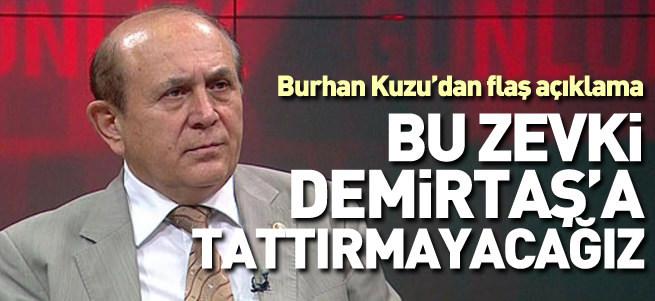 Bu zevki Demirtaş'a tattırmayacağız!