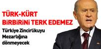 Bahçeli: Türkiye Zincirlikuyu mezarlığına dönmeyecek