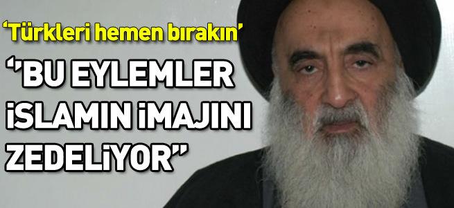 Sistani'den çağrı: Türkleri bırakın