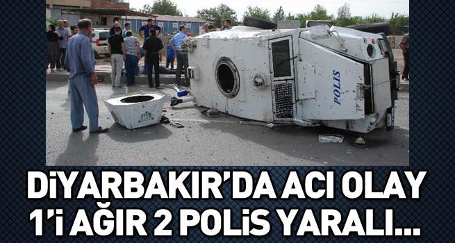 Diyarbakır'da zırhlı aracın tekeri fırladı: 1'i ağır 3 polis yaralı