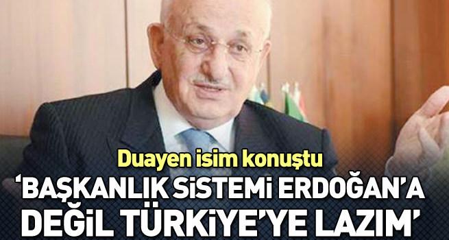 İsmail Kahraman: Başkanlık Sistemi Erdoğan'a değil Türkiye'ye lazım