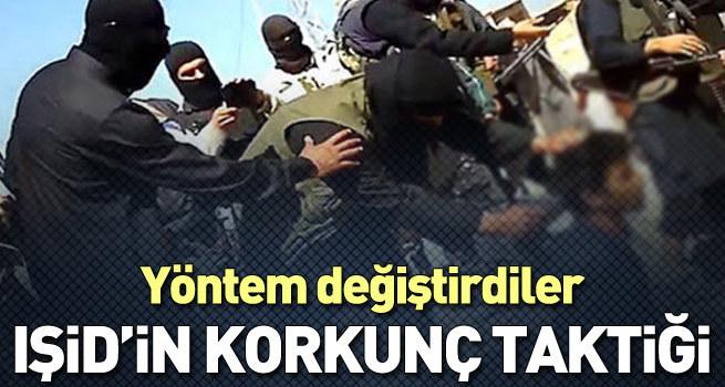 IŞİD taktik değiştirdi!