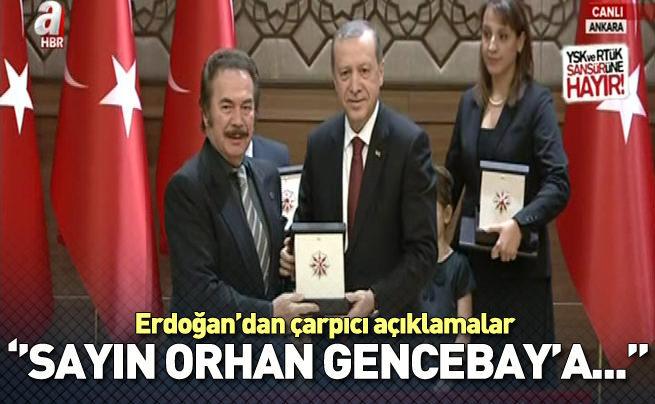 Erdoğan'dan çarpıcı Orhan Gencebay açıklaması