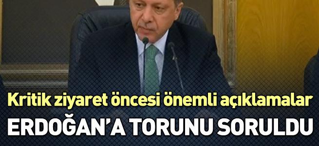 Erdoğan'dan kritik ziyaret öncesi önemli açıklamalar