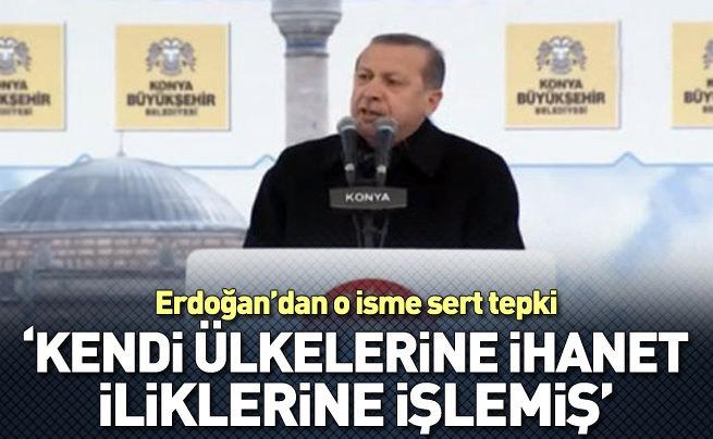 Erdoğan: Kendi ülkelerine ihanet iliklerine işlemiş