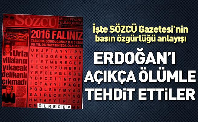 Erdoğan'a alenen ölümle tehdit