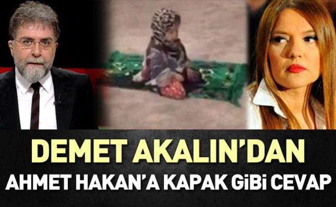 Demet Akalın'dan Ahmet Hakan'a kapak gibi cevap
