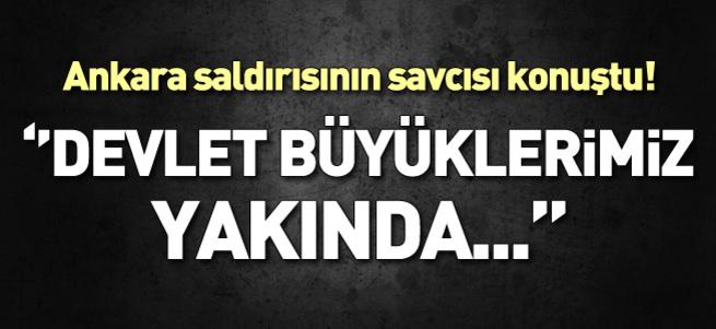 Ankara saldırısının savcısı açıklama yaptı!