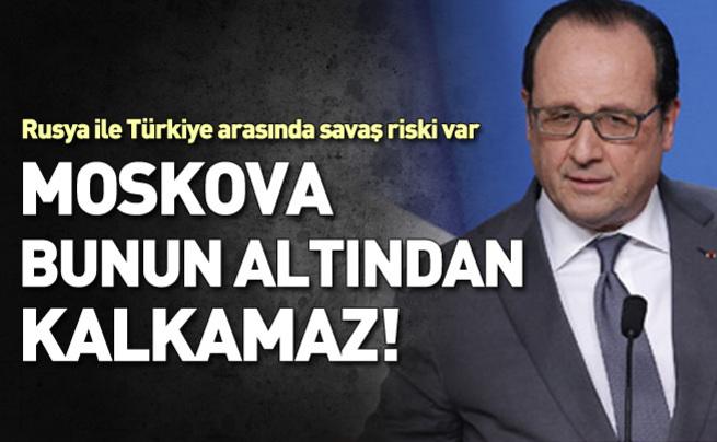 Hollande'dan Rusya'ya Türkiye uyarısı