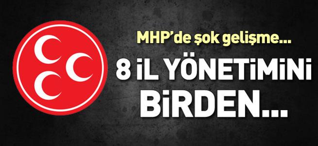 Şok gelişme! MHP 8 il yönetimini kapattı!