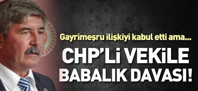 CHP'li vekile babalık davası