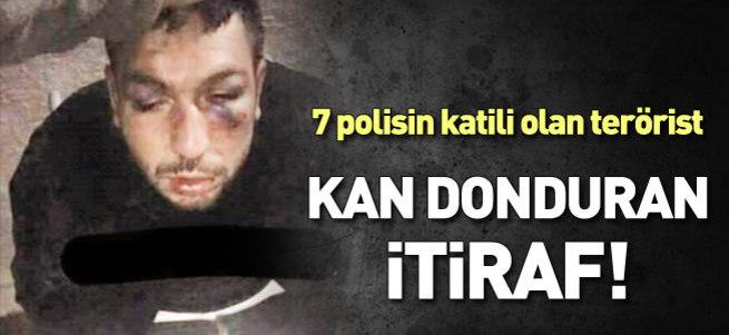 7 polisin katilinden kan donduran itiraf!