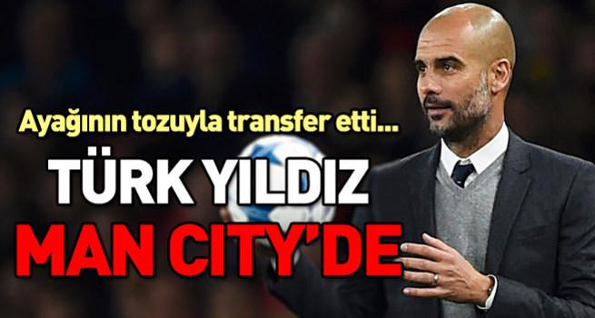 Türk yıldız Manchester City'de!