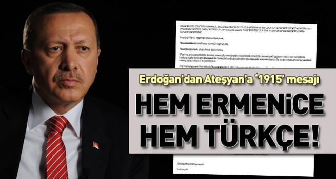 Cumhurbaşkanı Erdoğan'dan Ateşyan'a '1915' mesajı