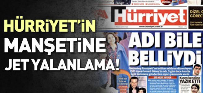 Hürriyet'in manşetine jet yalanlama