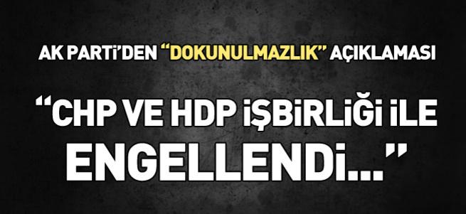 AK Parti'den 'dokunulmazlık' açıklaması!