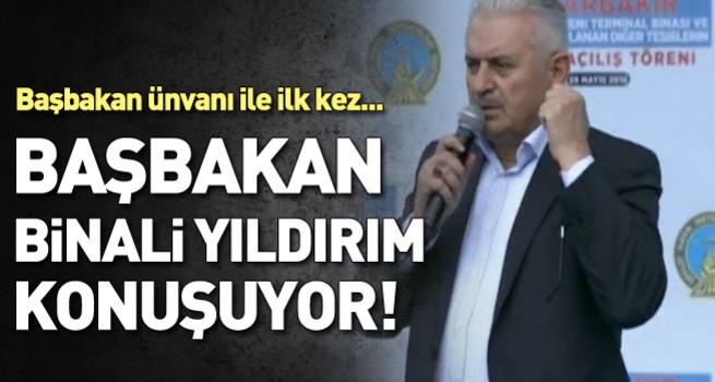 Başbakan Binali Yıldırım Diyarbakır'da konuşuyor - CANLI