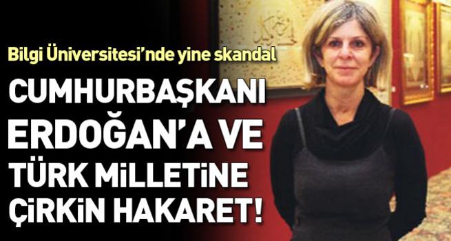 Bilgi Üniversitesi'nde Erdoğan'a çirkin hakaretler