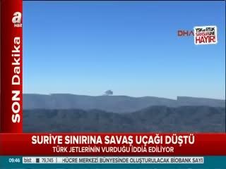 Suriye s�n�r�nda uçak dü�tü