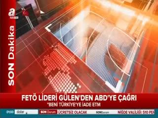 FETÖ lideri Gülen'den ABD'ye ça�r�